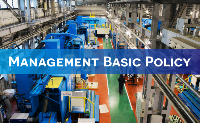 Basic Management Policy